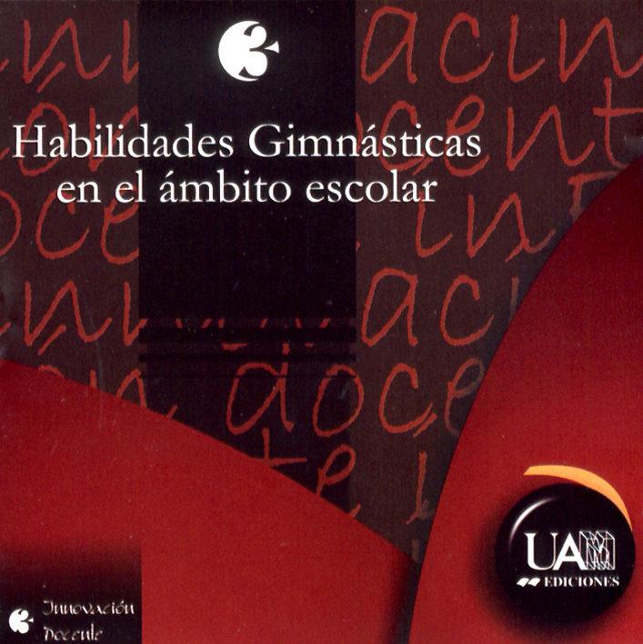 Habilidades Gimnasticas En El Ambito Escolar (cd Rom) por Vv.aa.