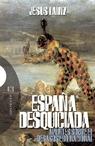 España Desquiciada: Apuntes Sobre El Desastre Nacional por Jesus Lainz epub