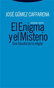 El Enigma Y El Misterio por Jose Gomez Caffarena epub
