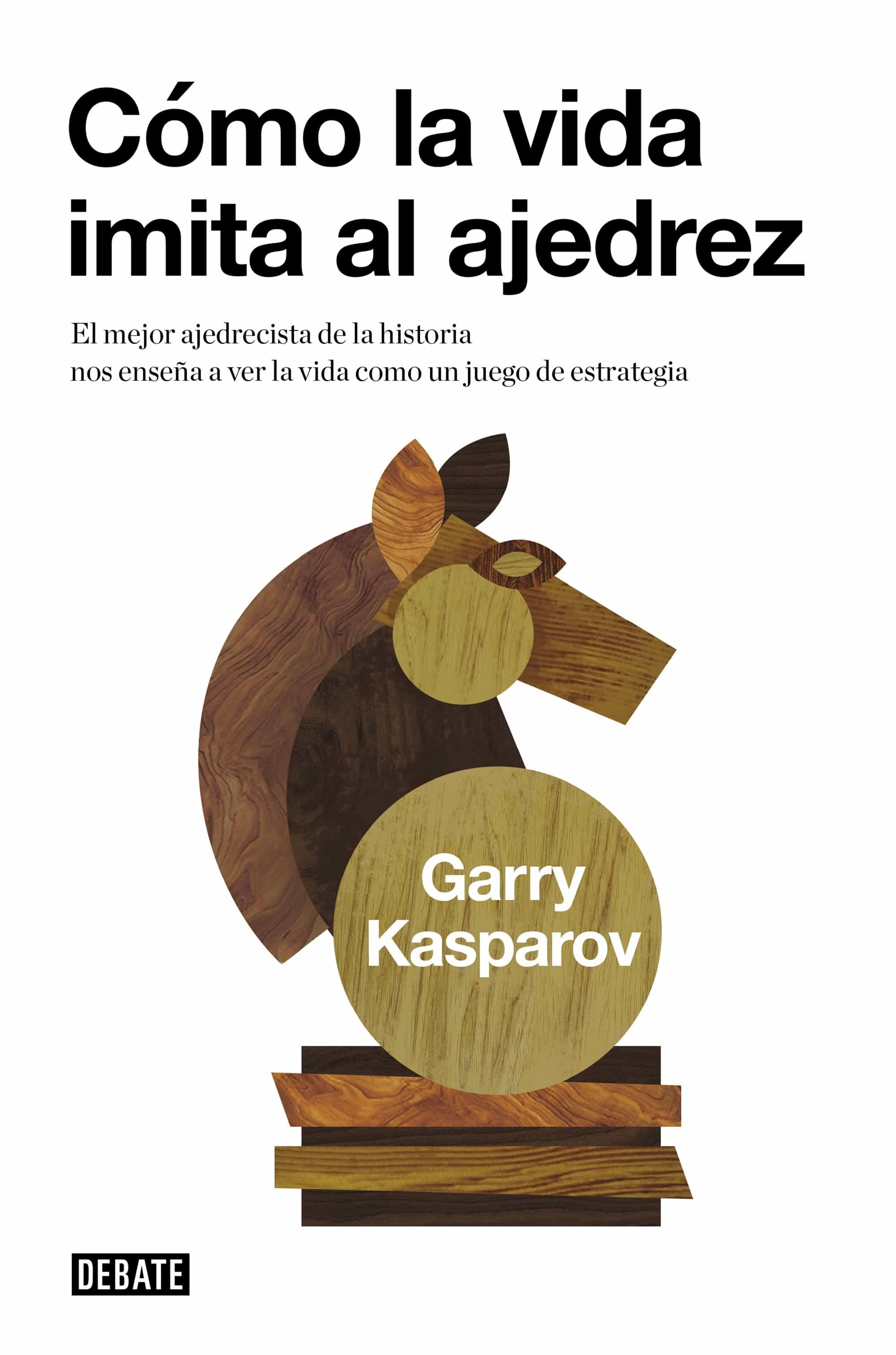 Como La Vida Imita Al Ajedrez por Garry Kasparov epub