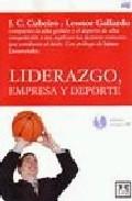 Liderazgo Empresa Y Deporte por Juan Carlos Cubeiro