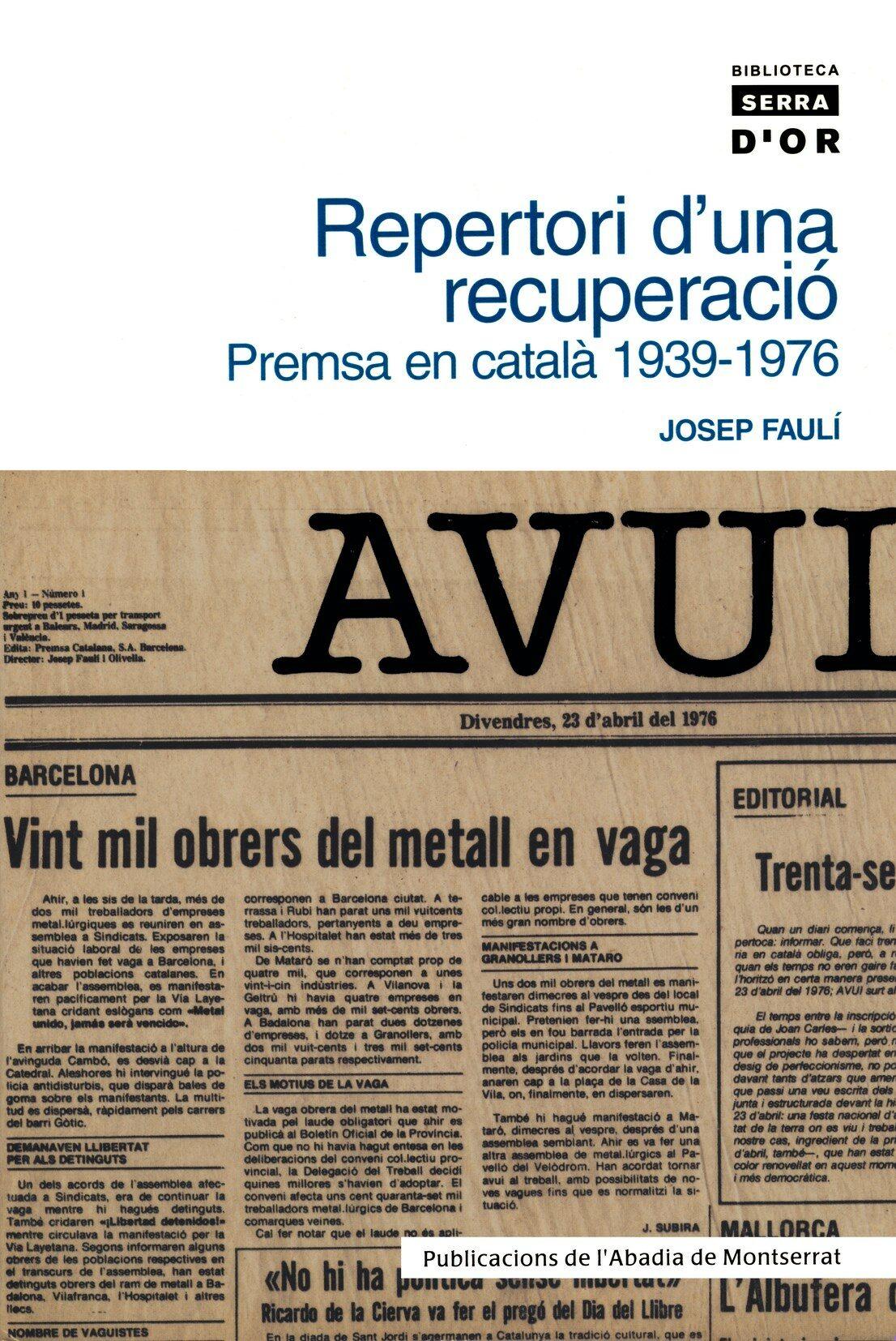 Repertori D Una Recuperacio: Premsa En Catala 1939-1976 por Josep Fauli epub