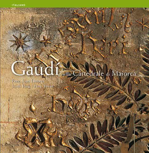 Gaudi En La Catedral De Mallorca (italiano) por Vv.aa. epub