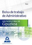 bolsa de trabajo de administrativo de la diputación foral de gipuzkoa. test-9788490937716