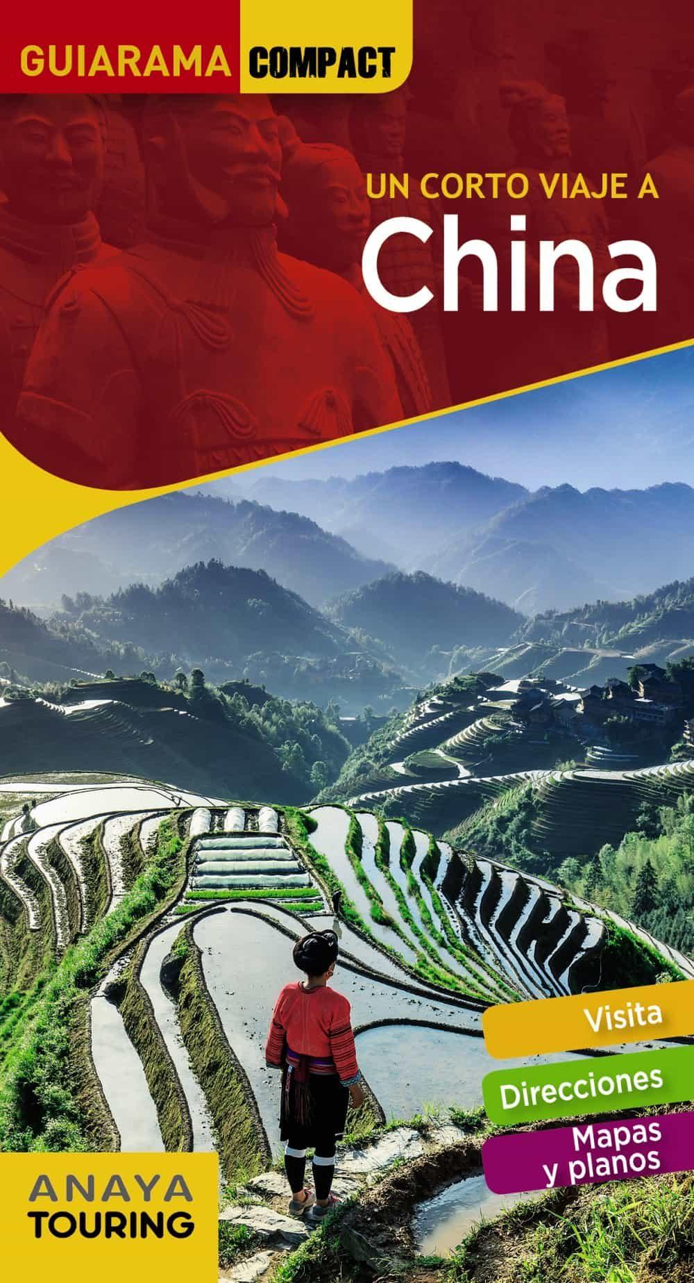 Un Corto Viaje A China 2018 (guiarama Compact) (2ª Ed.) por David Cabrera