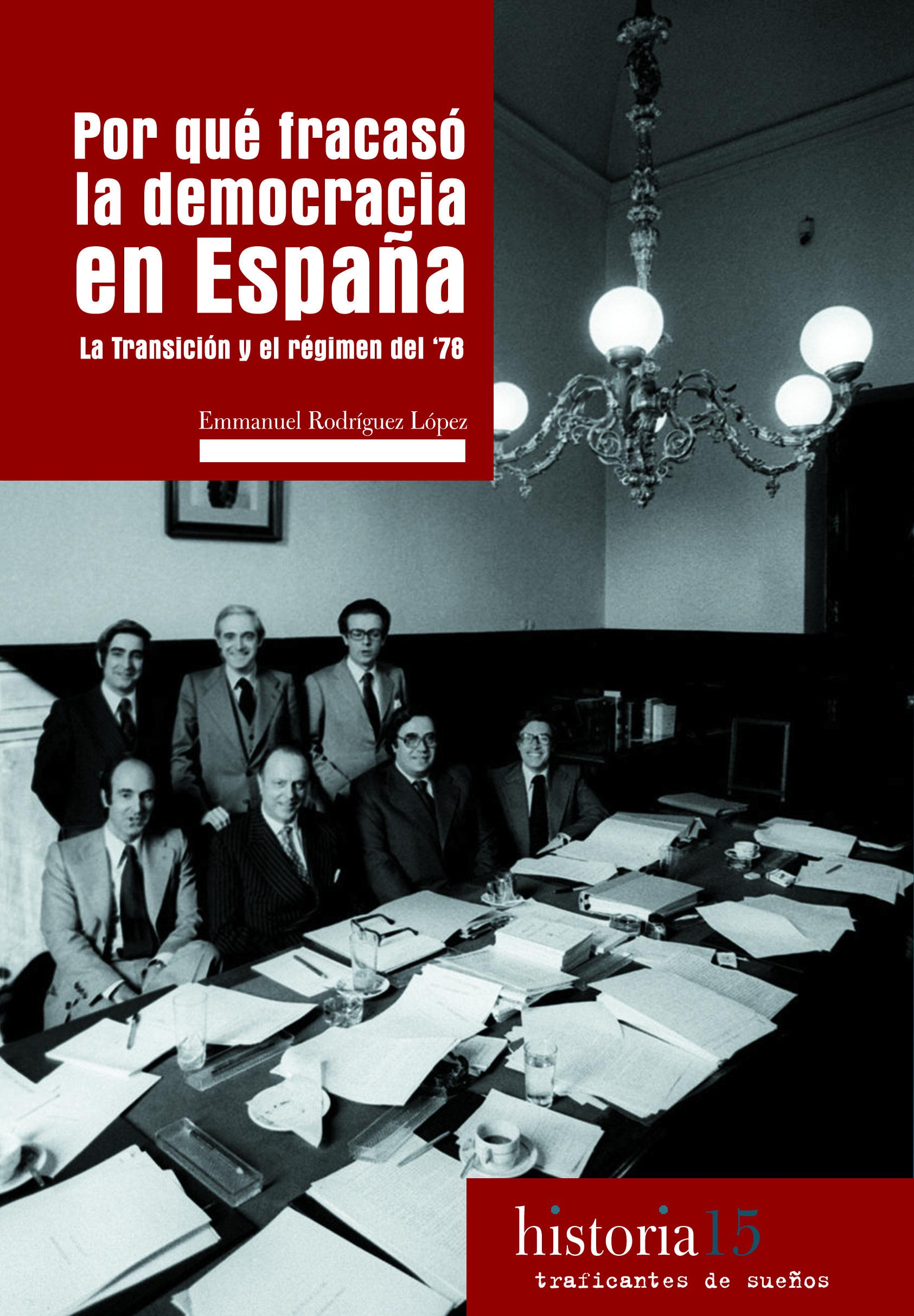 por que fracaso la democracia en españa-emmanuel rodriguez-9788494311116