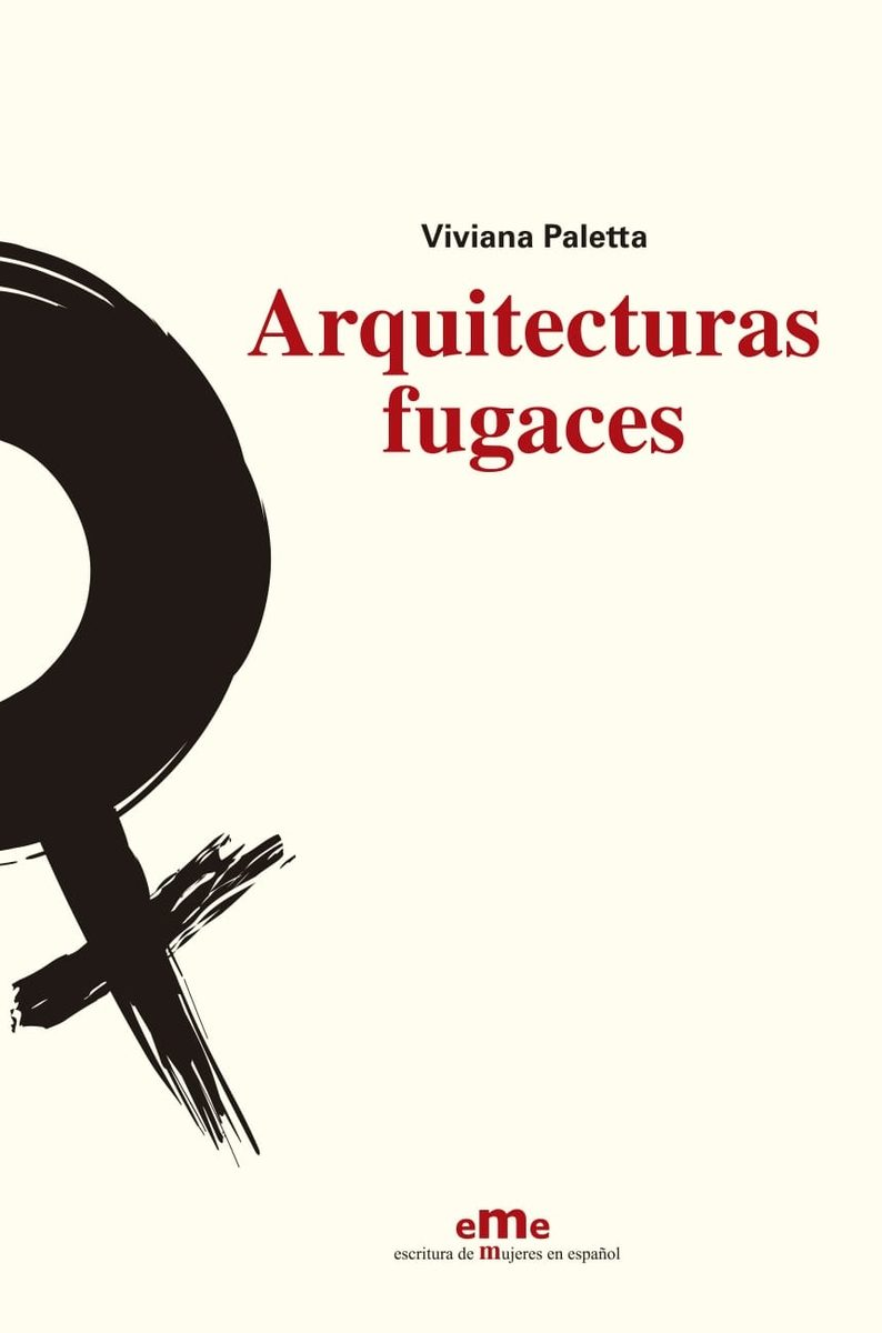 Arquitecturas Fugaces por Viviana Paletta