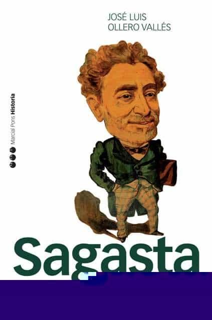 Sagasta: De Conspirador A Gobernante por Jose Luis Ollero Valles epub