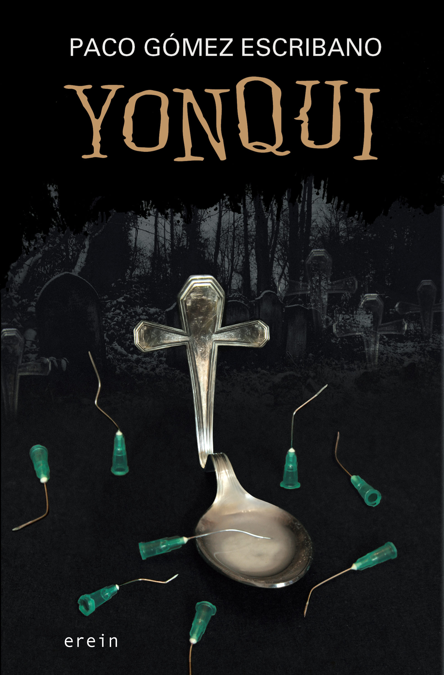 Resultado de imagen de Yonqui