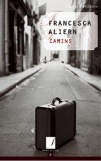 Camins por Francesca Aliern