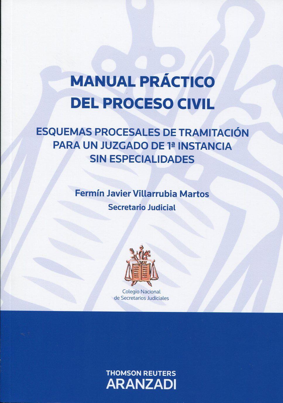 manual practico del proceso civil-fermin javier villarubia martos-9788499030616