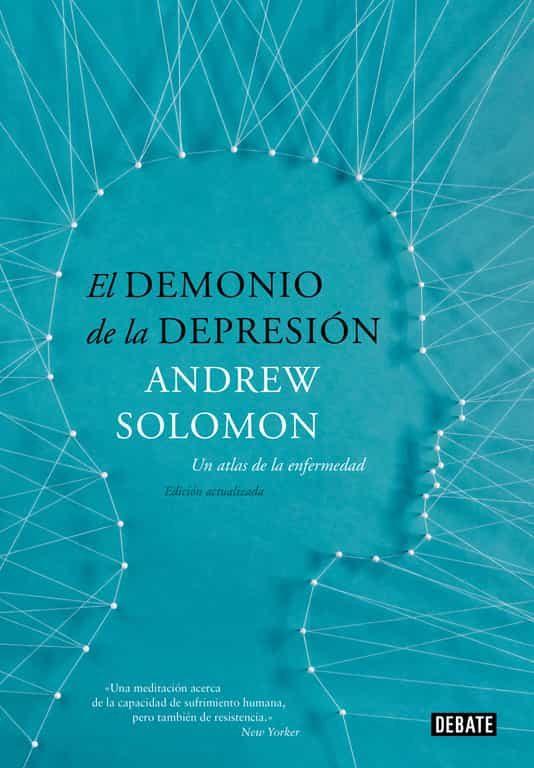 EL DEMONIO DE LA DEPRESIÓN | ANDREW SOLOMON | Comprar libro ...