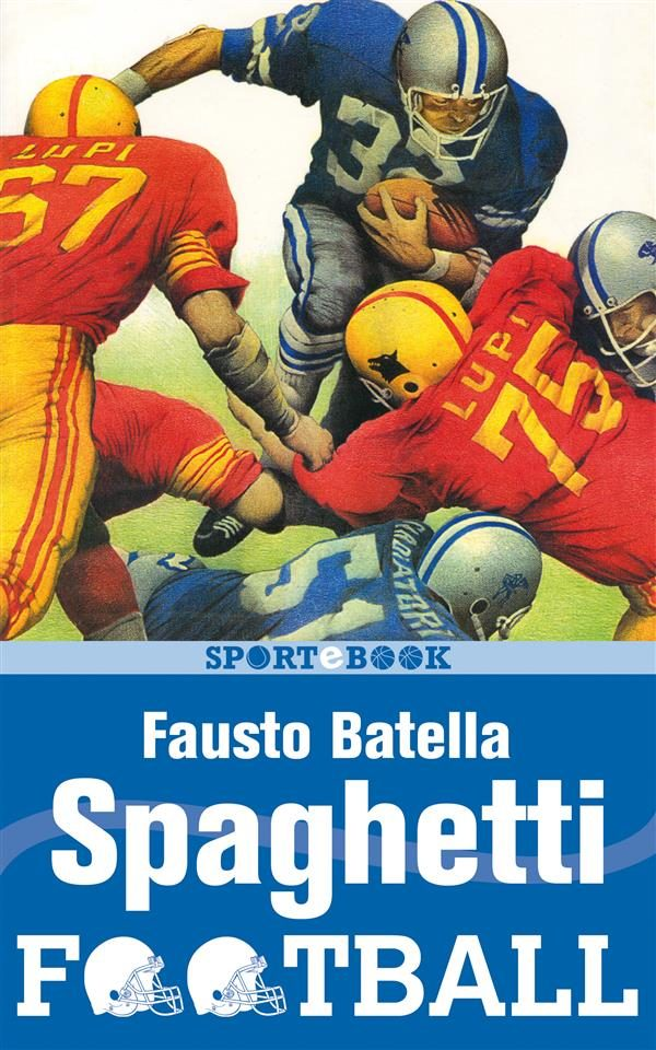 Spaghetti Football Epub Descargar Gratis