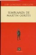Semblanza De Martin Cortes por L. Gonzalez Obregon epub