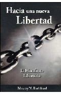 Hacia Una Nueva Libertad: El Manifiesto Libertario por Murray N. Rothbard epub