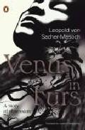 Venus In Furs por Leopold Von Sacher-masoch epub