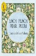 Each Peach Pear Plum por Allan Ahlberg;                                                                                    Janet Ahlberg