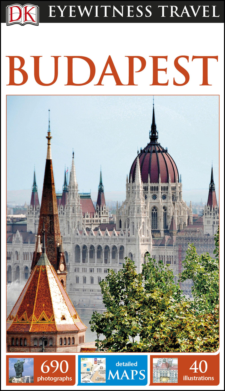 Dk Eyewitness Travel Guide Budapest   por Vv.aa. epub