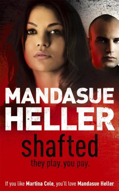 Shafted por Mandasue Heller