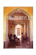 Egypt Style: Exteriors Interiors Details (edicion Trilingüe) por Angelika Taschen epub