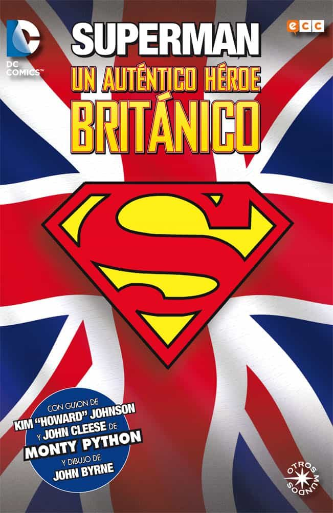 superman: un autentico héroe británico-john cleese-kim johnson-9788416409426
