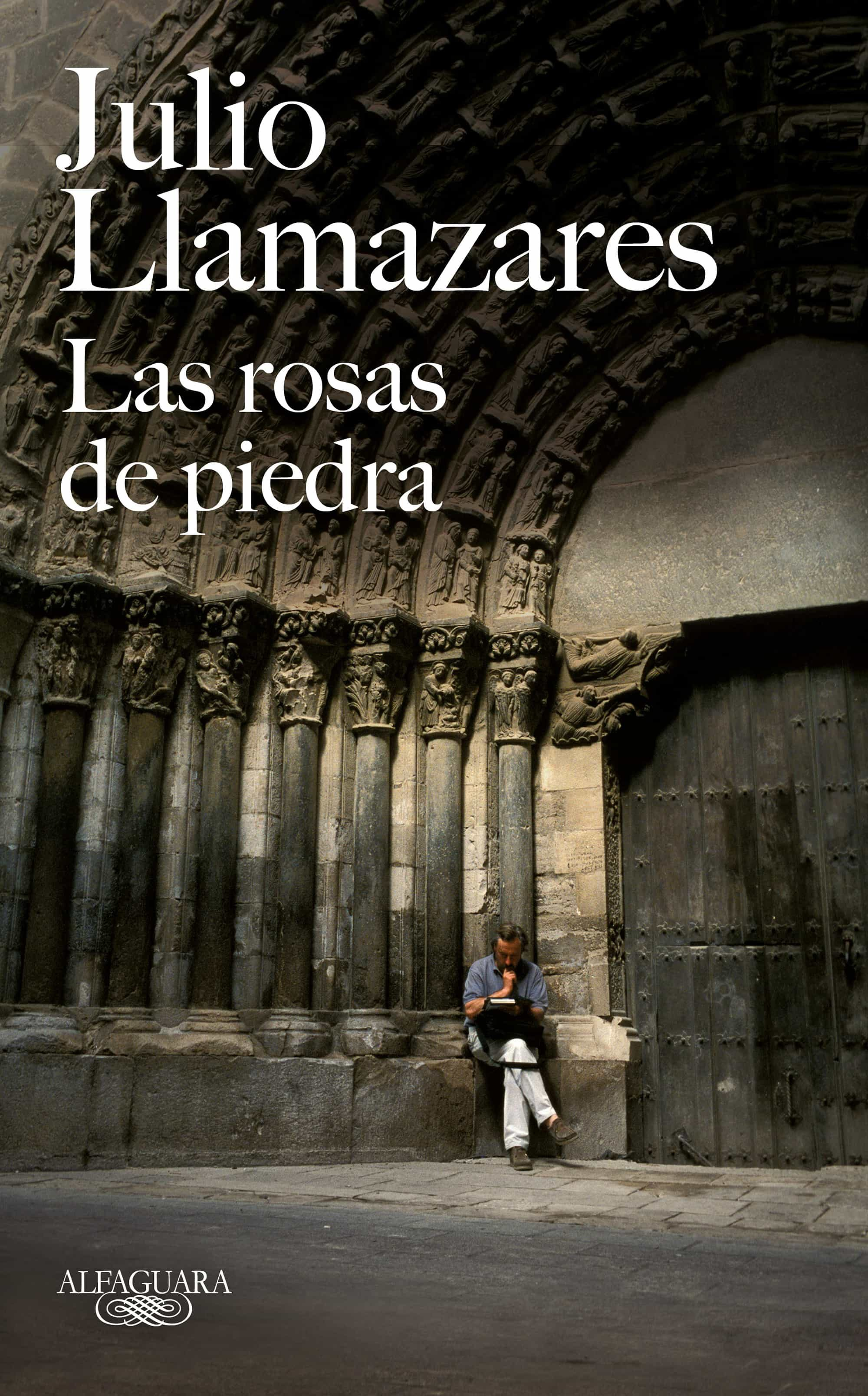 las rosas de piedra ijulio llamazares