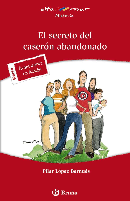 El Secreto Del Caseron Abandonado por Pilar Lopez Bernues epub