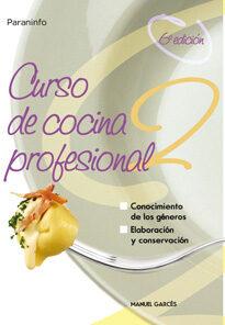 curso cocina profesional; tomo 2 (6ª ed.)-manuel garces rubio-9788428318426