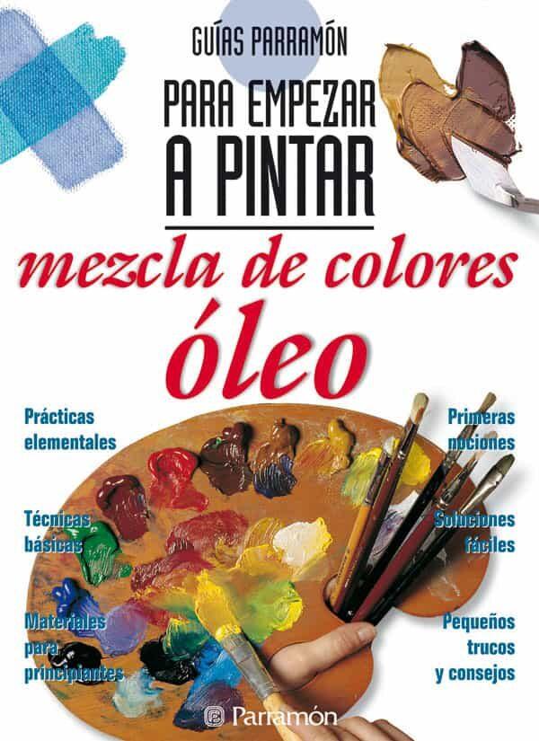 MEZCLA DE COLORES OLEO | VV.AA. | Comprar libro 9788434221826