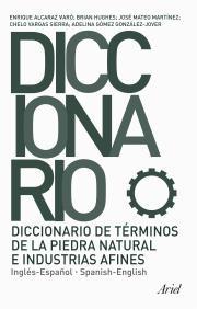 Diccionario De Terminos De La Piedra Natural E Industrias Afines (ingles-español / Spanish-english) (ed. Bilingüe Español-ingles) por Vv.aa. epub