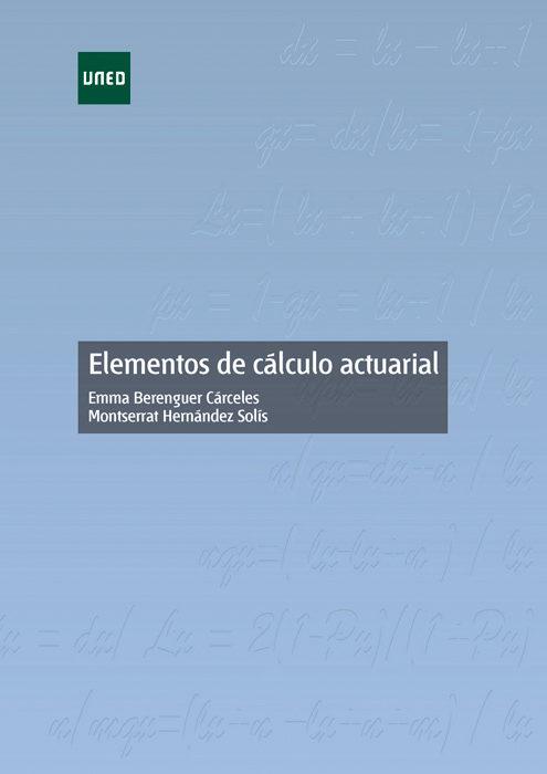 ELEMENTOS DE CÁLCULO ACTUARIAL EBOOK | EMMA BERENGUER CARCELES ...