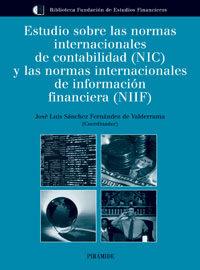 Estudio Sobre Las Normas Internacionales De Contabilidad (nic) Y Las Normas Internacionales De Informacion Financiera (nif) por Vv.aa. epub