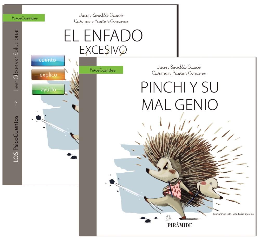 Guia: El Enfado + Cuento: Pinchi Y Su Mal Genio por Juan Sevilla Gasco;                                                                                    Carmen Pastor Gimeno