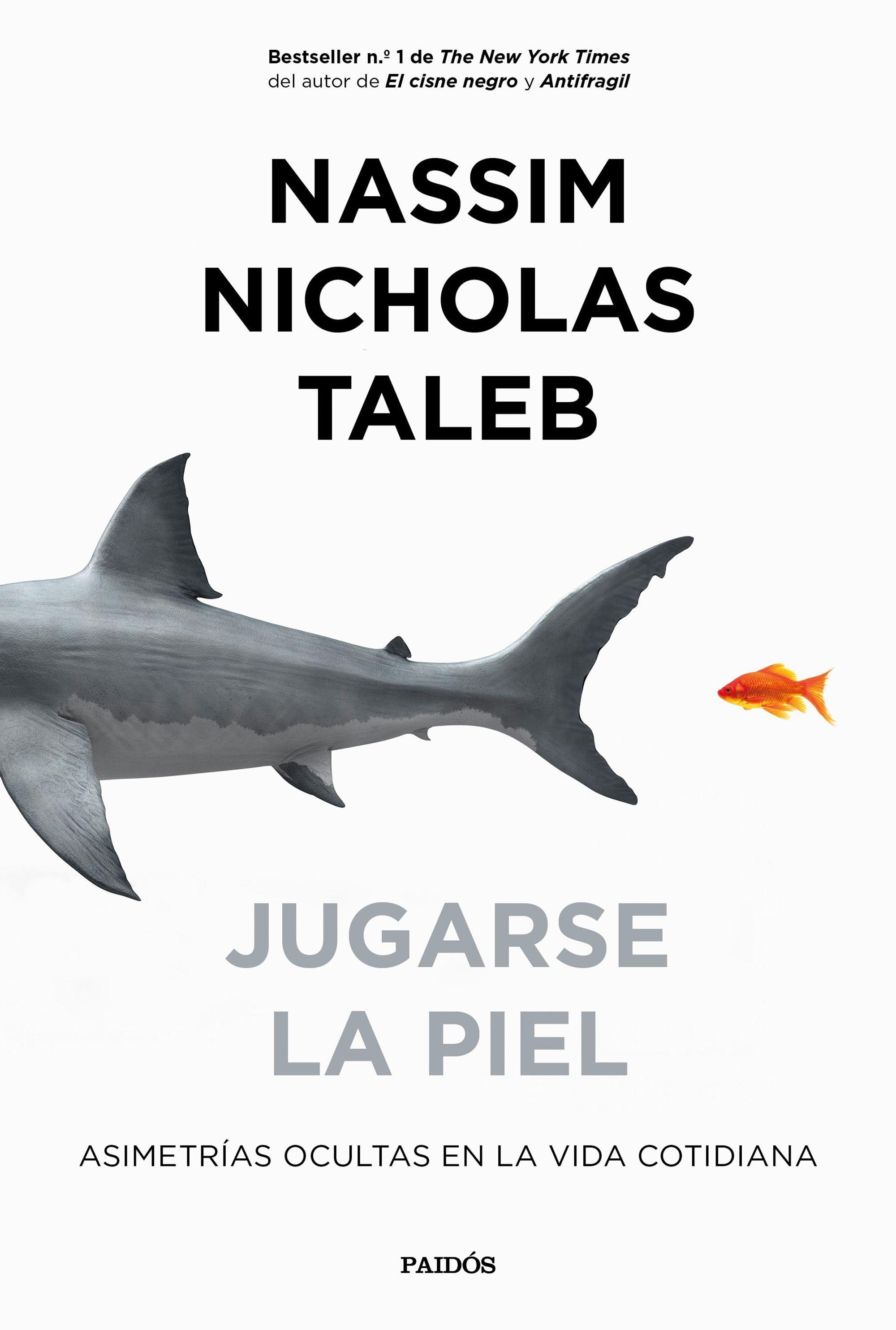 """Resultado de imagen para """"Jugarse la piel"""", Nassim Nicholas Taleb"""