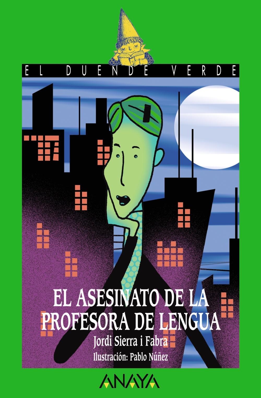 EL ASESINATO DE LA PROFESORA DE LENGUA | JORDI SIERRA I