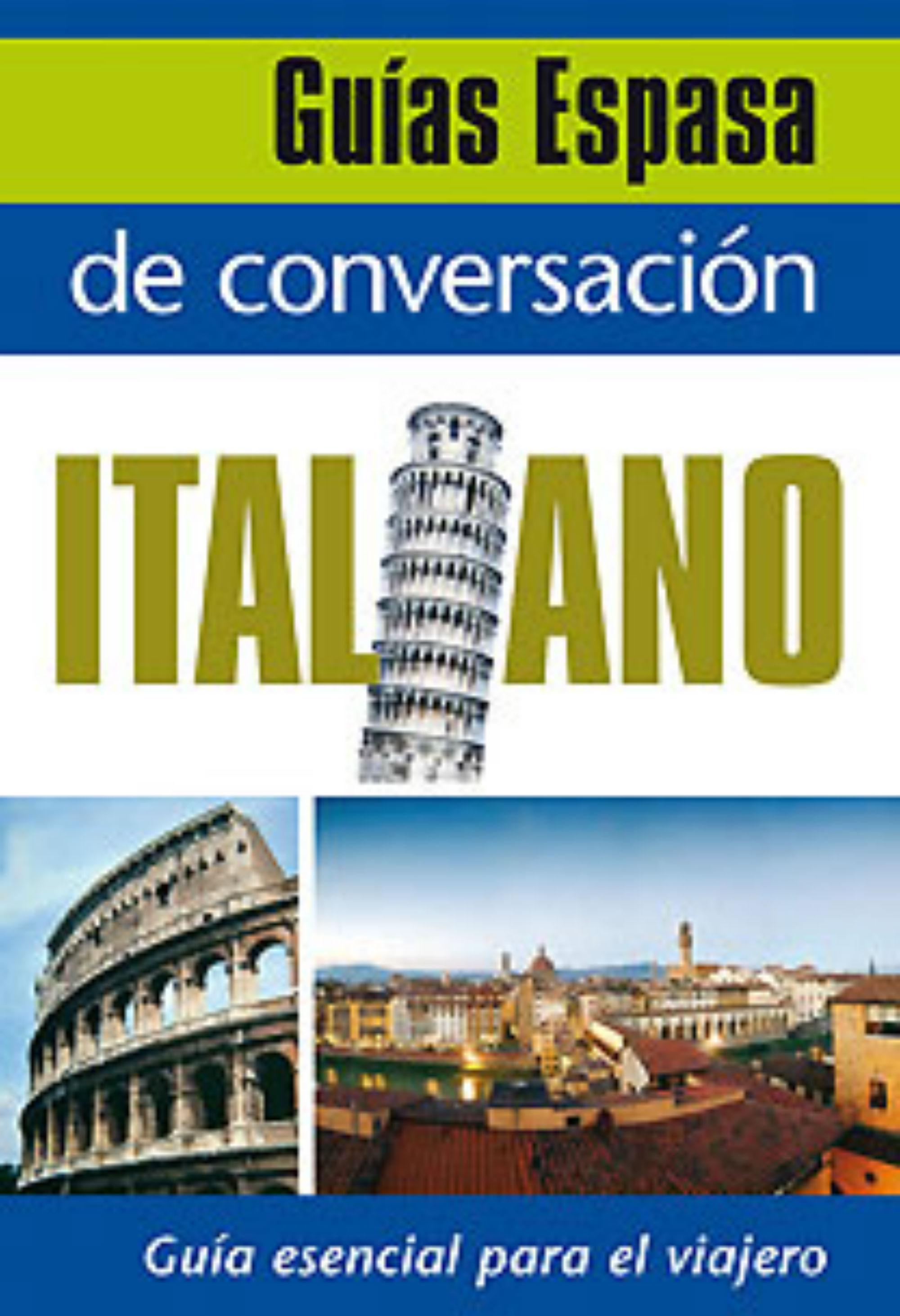 Guia De Conversacion Italiano por Vv.aa.