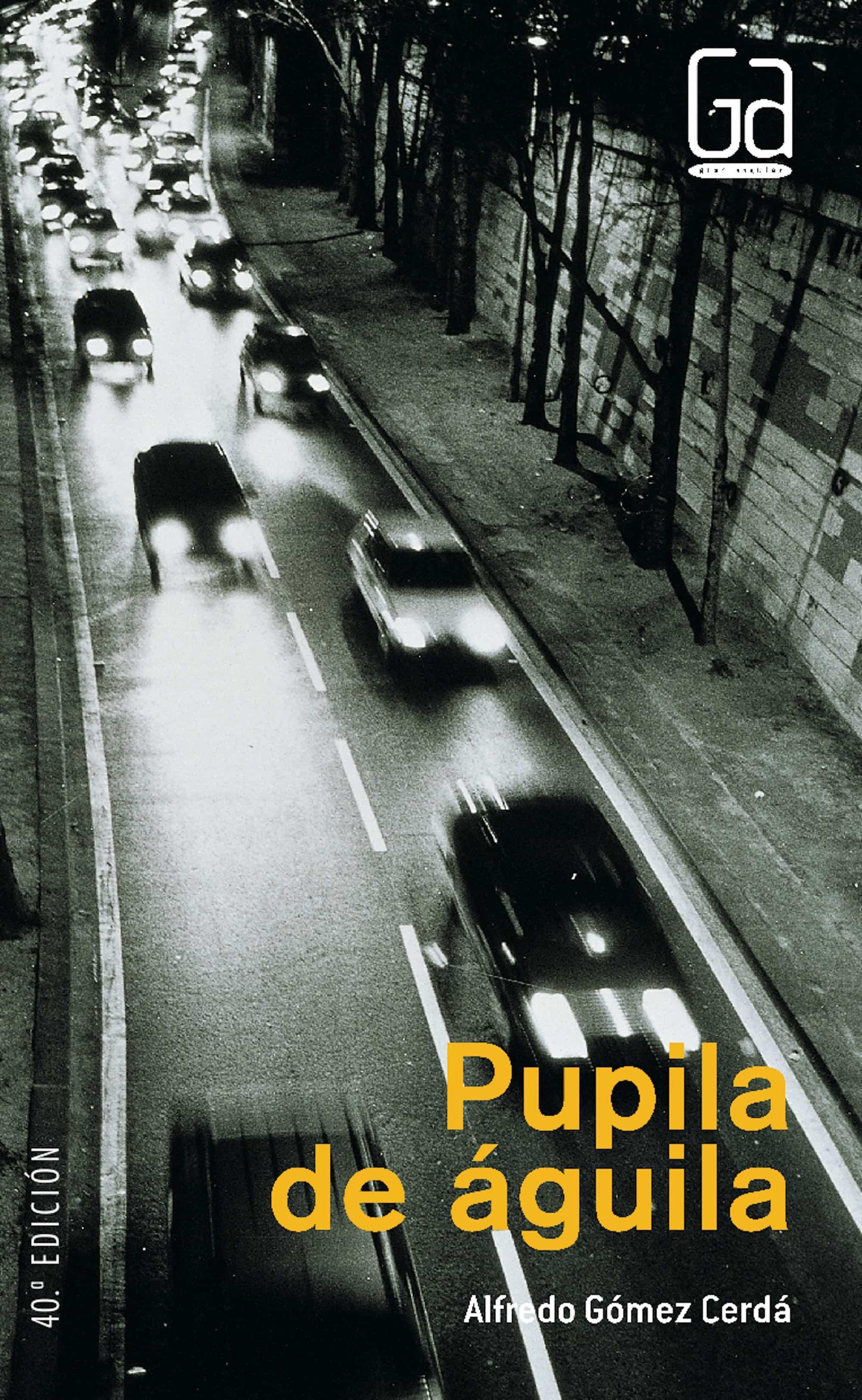 PUPILA DE ÁGUILA (EBOOK-EPUB) EBOOK | ALFREDO GOMEZ CERDA ...