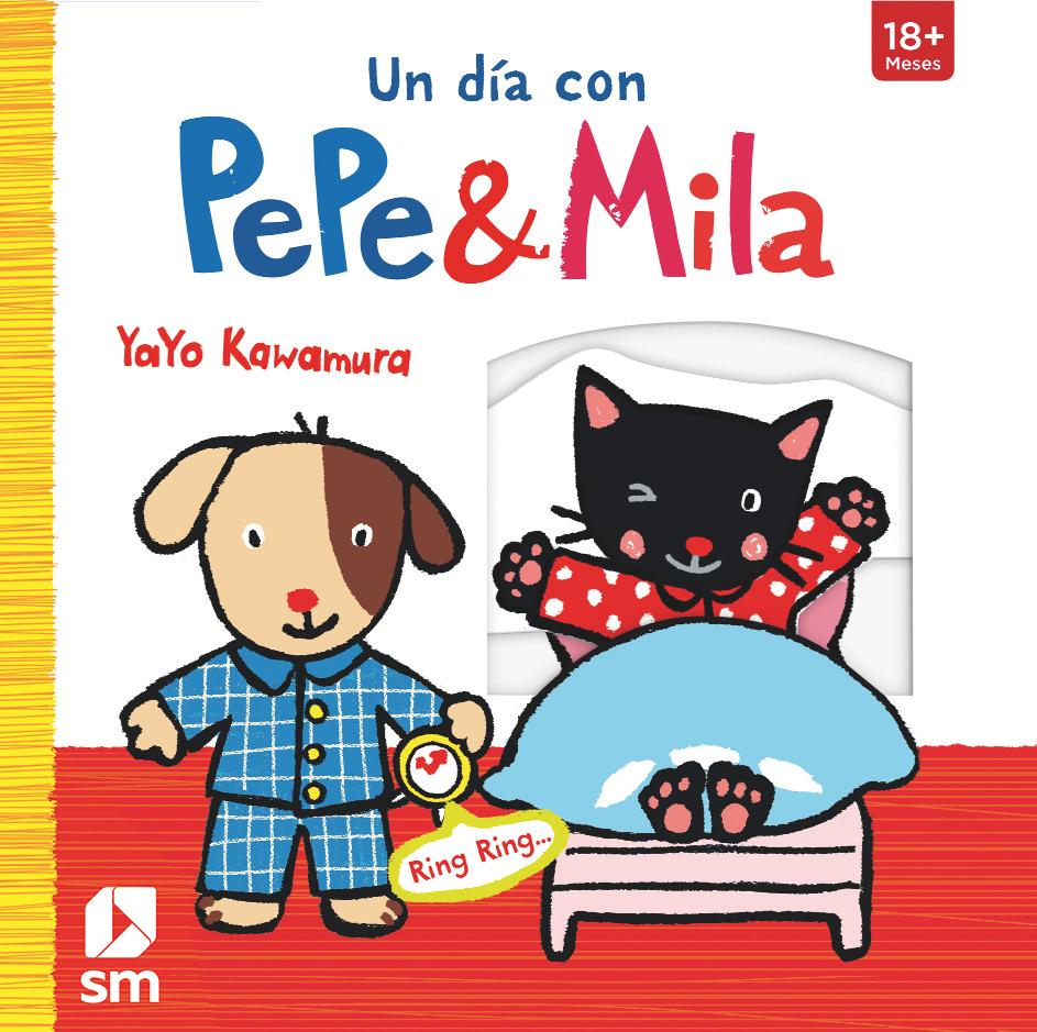 Un Día Con Pepe Y Mila por Yayo Kawamura