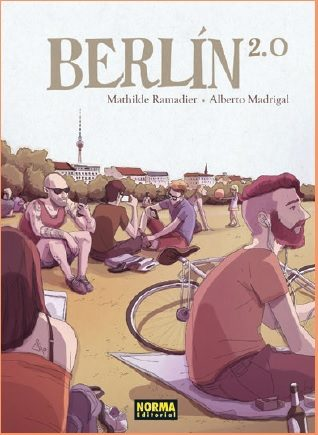 Berlin 2.0 por Mathilde Ramadier;                                                                                                                                                                    