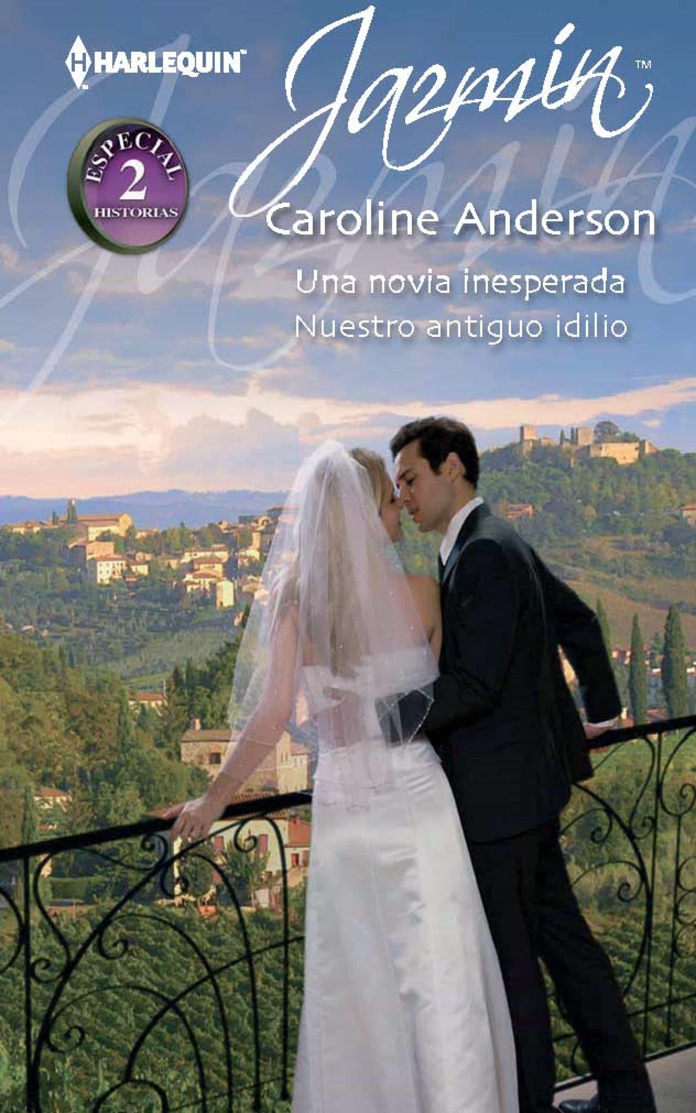 Antiguo Inesperada Idilio Caroline Una Anderson Novia ebook 9788468726526 Nuestro nC5tR