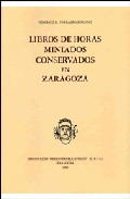 Libros De Horas Miniados Conservados En Zaragoza por Federico Blas Torralba Soriano