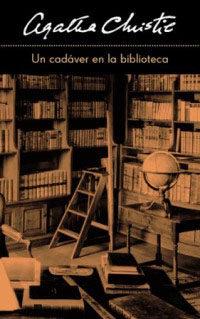 Un Cadaver En La Biblioteca por Agatha Christie