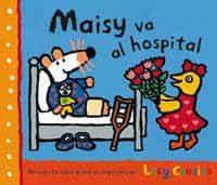 Maisy Va Al Hospital por Lucy Cousins Gratis