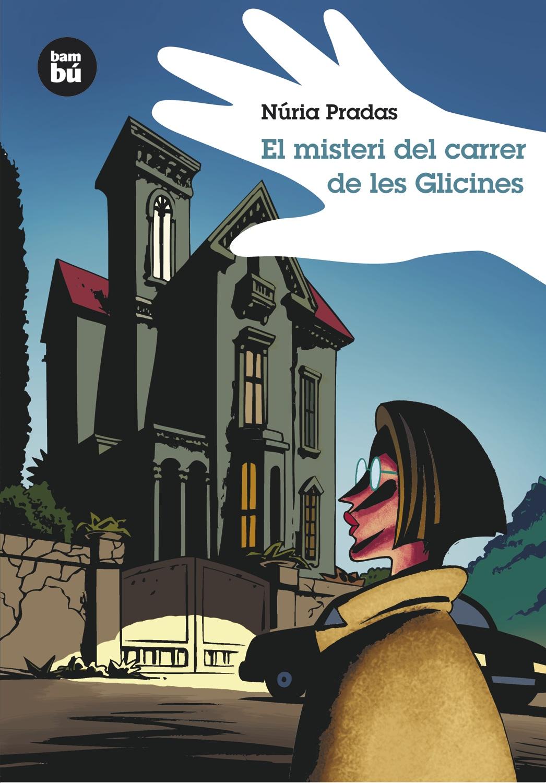 El Misteri Del Carrer De Les Glicines por Nuria Pradas epub