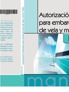 Autorizacion Federativa Para Embarcaciones De Vela Y Motor. Titul In por Vv.aa. epub