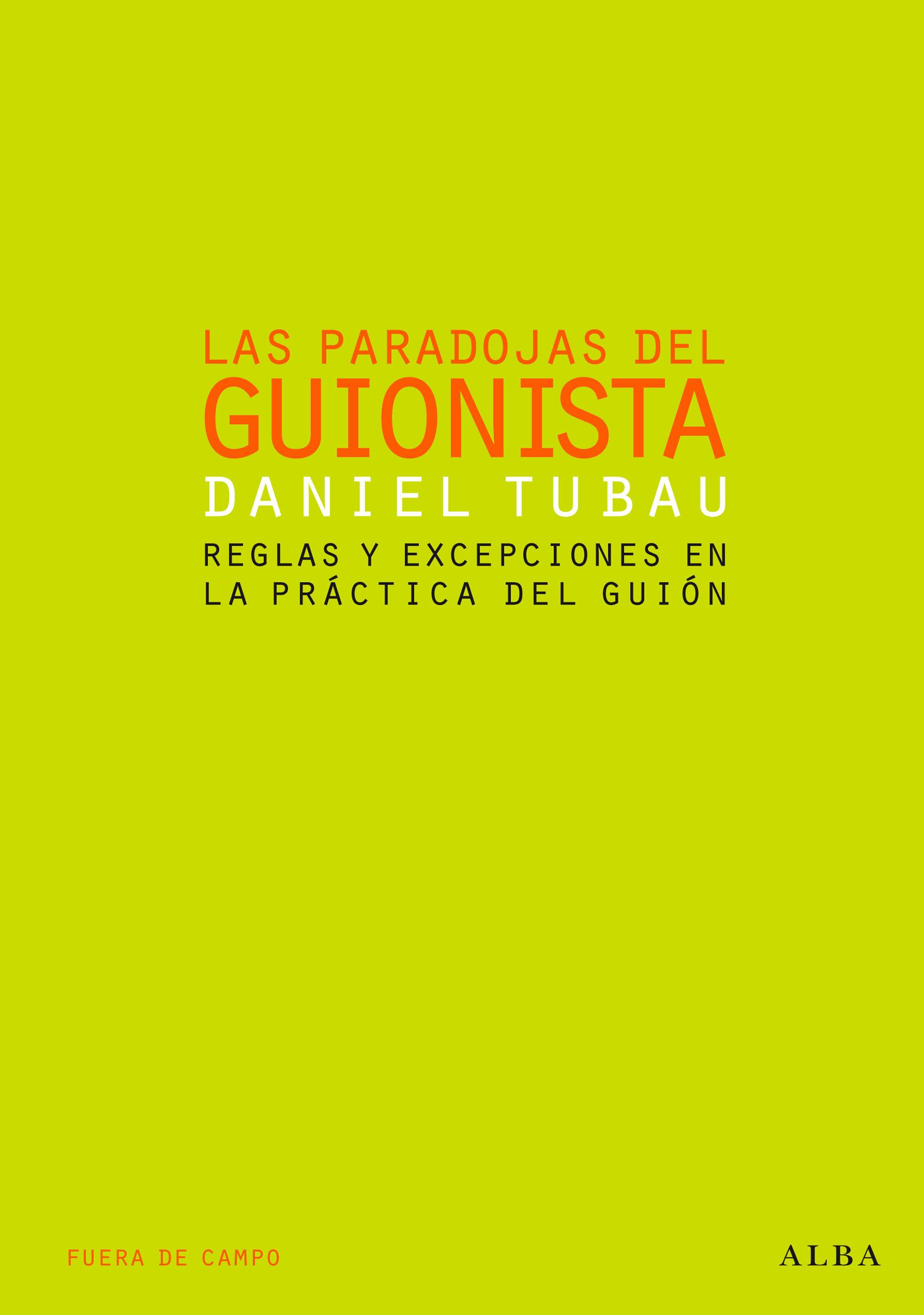 Las Paradojas Del Guionista por Daniel Tubau epub