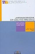 La Intervencion Social Con Colectivos Inmigrantes por Malika Abdelaziz;                                                                                                                                                                                                          Alfonso Cuadros;