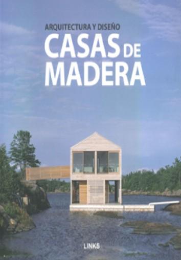 CASAS DE MADERA: ARQUITECTURA Y DISEÑO | VV.AA. | Comprar libro ...