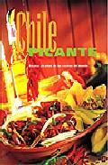 Chile Picante: Recetas Picantes Y Aromaticas por Vv.aa.