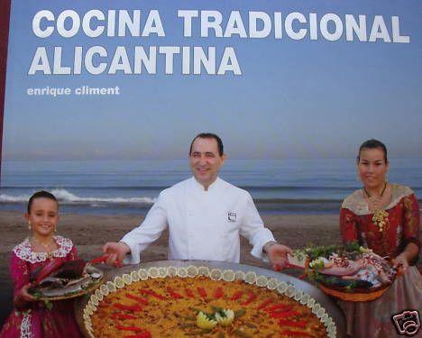 Cocina Tradicional Alicantina por Enrique Climent Moreno